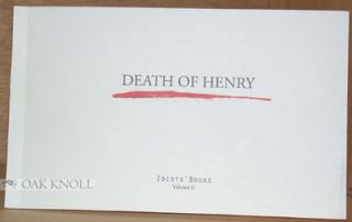 DEATH OF HENRY. Matthew Swanson