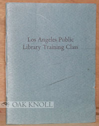 LOS ANGELES PUBLIC LIBRARY TRAINING CLASS