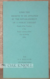 UPON THE OBJECTS TO BE ATTAINED BY THE ESTABLISHMENT OF A PUBLIC LIBRARY