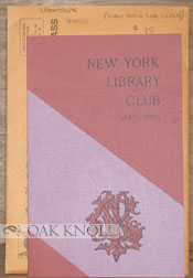 THE NEW YORK LIBRARY CLUB CENTENNIAL PROGRAM.