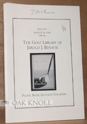 THE GOLF LIBRARY OF JEROLD J. BENAVIE, WITH ADDITIONS