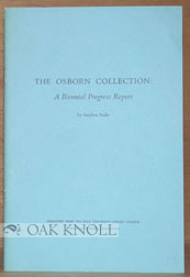 THE OSBORN COLLECTION: A BIENNIAL PROGRESS REPORT. Stephen Parks