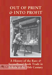 OUT OF PRINT AND INTO PROFIT. Giles Mandelbrote.