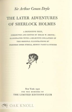 THE ADVENTURES OF SHERLOCK HOLMES. With THE LATER ADVENTURES OF SHERLOCK HOLMES. With THE FINAL ADVENTURES OF SHERLOCK HOLMES.