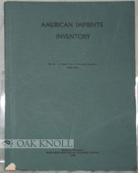 AMERICAN IMPRINTS INVENTORY ... NO.41 CHECK LIST OF WISCONSIN IMP[RINTS, 1855-1858