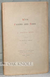 WITH FRIEND AND BOOK IN THE STUDY AND THE FIELDS. J. Rogers Rees