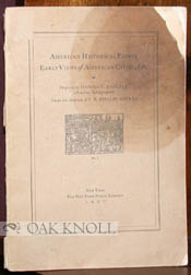 AMERICAN HISTORICAL PRINTS, EARLY VIEWS OF AMERICAN CITIES, ETC. Daniel C. Haskell