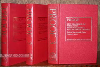 PROOF, THE YEARBOOK OF AMERICAN BIBLIOGRAPHICAL TEXTUAL STUDIES. VOLUME 1 - (VOL.3