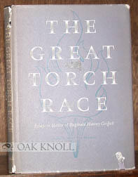 GREAT TORCH RACE, ESSAYS IN HONOR OF REGINALD HARVEY GRIFFITH. Reginald Harvey Griffith