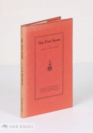 THE FIRST SCORE. Cyril W. Beaumont