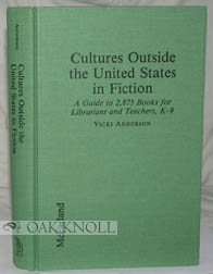 CULTURES OUTSIDE THE UNITED STATES IN FICTION. Vicki Anderson
