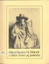 THE OWEN N. ELLIOTT COLLECTION OF PRINTS
