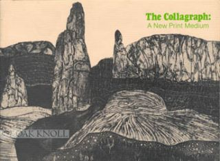 THE COLLAGRAPH: A NEW PRINT MEDIUM