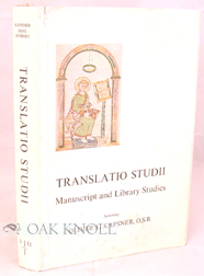 TRANSLATIO STUDII, MANUSCRIPT AND LIBRARY STUDIES HONORING OLIVER L. KAPSNER, O.S.B. Julian G....