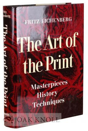 THE ART OF THE PRINT. Fritz Eichenberg