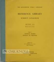 MANCHESTER PUBLIC LIBRARIES: REFERENCE LIBRARY SUBJECT CATALOGUE SECTION 655, PRINTING, PART 1,...