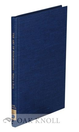 ART OF BOOK-BINDING ITS RISE AND PROGRESS, INCLUDING A DESCRIPTIVE ACCOUNT OF THE NEW YORK...