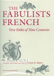 THE FABULISTS FRENCH, VERSE FABLES OF NINE CENTURIES.