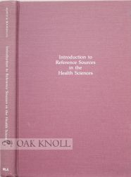 INTRODUCTION TO REFERENCE SOURCES IN THE HEALTH SCIENCES. Fred W. Roper, Jo Anne Boorkman