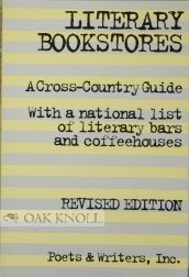 LITERARY BOOKSTORES, A CROSS-COUNTRY GUIDE. WITH A NATIONAL LIST OF LITERARY BARS AND...