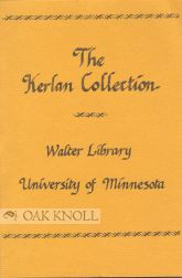 THE DEVELOPMENT OF THE KERLAN COLLECTION SINCE 1949. Karen Nelson