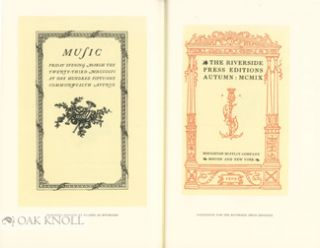 THE FIRST FLOWERING: BRUCE ROGERS AT THE RIVERSIDE PRESS, 1896-1912, WITH A CHECKLIST OF THE RIVERSIDE PRESS EDITIONS.