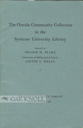 THE ONEIDA COMMUNITY COLLECTION IN THE SYRACUSE UNIVERSITY LIBRARY