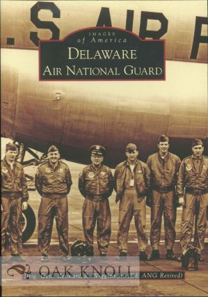 DELAWARE AIR NATIONAL GUARD. Brig. Gen. Kennard R. Wiggins Jr