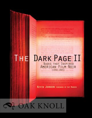 THE DARK PAGE II: BOOKS THAT INSPIRED AMERICAN FILM NOIR, 1950-1965.
