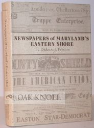 NEWSPAPERS OF MARYLAND'S EASTERN SHORE