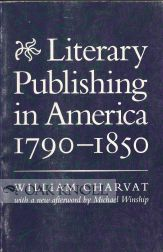 LITERARY PUBLISHING IN AMERICA 1790-1850