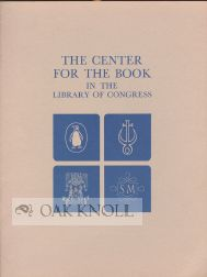 THE CENTER FOR THE BOOK IN THE LIBRARY OF CONGRESS. John Y. Cole