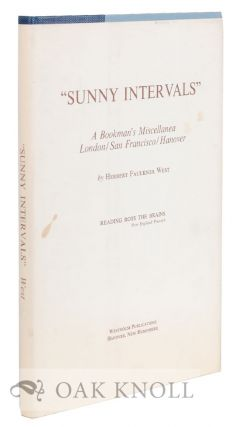 """ SUNNY INTERVALS"", A BOOKMAN'S MISCELLANEA. LONDON / SAN FRANCISCO / HANOVER."
