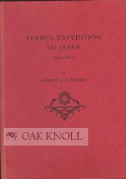 PERRY'S EXPEDITION TO JAPAN 1853-1854. George A. Zabriskie.