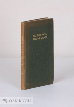 SELECTIONS FROM THE POEMS OF JOHN GODFREY SAXE. John Godfrey Saxe