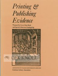 PRINTING AND PUBLISHING EVIDENCE