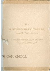 THE CARNEGIE INSTITUTION OF WASHINGTON, FOUNDED BY ANDREW CARNEGIE.