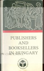 PUBLISHERS AND BOOKSELLERS IN HUNGARY