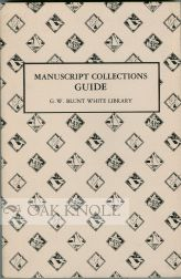 GUIDE TO THE MANUSCRIPT COLLECTIONS OF THE G. W. BLUNT WHITE LIBRARY AT THE MYSTIC SEAPORT MUSEUM