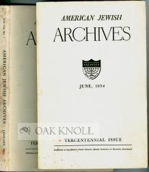 AMERICAN JEWISH ARCHIVES, TERCENTENARY 1654-1954 with TERCENTENARY SECOND ISSUE.