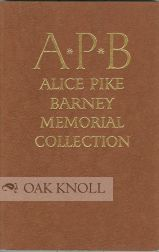 CATALOGUE OF THE ALICE PIKE BERNEY MEMORIAL LENDING COLLECTION