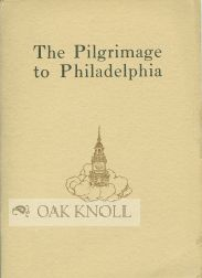 THE PILGRIMAGE TO PHILADELPHIA BY KNICKERBOCKER
