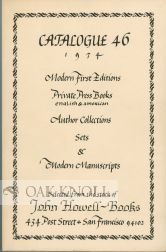 CATALOGUE 46, 1974, MODERN FIRST EDITIONS, PRIVATE PRESS BOOKS ENGLISH & AMERICAN, AUTHOR...