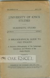 A BIBLIOGRAPHICAL GUIDE TO OLD ENGLISH. Arthur H. Heusinkveld, Edwin J. Bashe, compilers