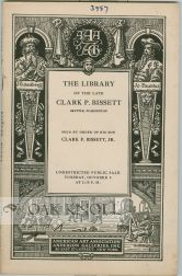 THE LIBRARY OF THE LATE CLARK P. BISSETT