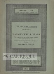 THE CLUMBER LIBRARY, CATALOGUE OF THE MAGNIFICENT LIBRARY, THE PROPERTY OF THE LATE SEVENTH DUKE...