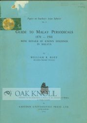 GUIDE TO MALAY PERIODICALS 1876-1941