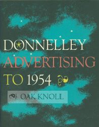 YOU AND YOUR FRIENDS ARE CORDIALLY INVITED TO VISIT A COMPREHENSIVE EXHIBITION OF DONNELLEY ADVERTISING TO 1954