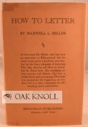 HOW TO LETTER. Maxwell Heller.