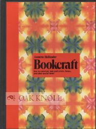 BOOKCRAFT, HOW TO CONSTRUCT NOTE PAD COVERS, BOXES, AND OTHER USEFUL ITEMS